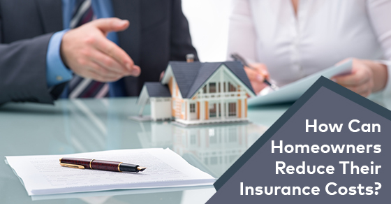 How Can Homeowners Reduce Their Insurance Costs?