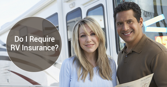 Do You Really Need A RV Insurance?