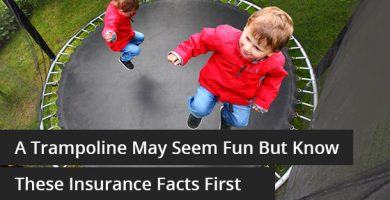 A Trampoline May Seem Fun But Know These Insurance Facts First