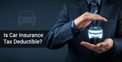 Is Car Insurance Tax Deductible?