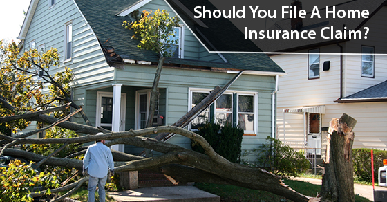 Should You File A Home Insurance Claim?