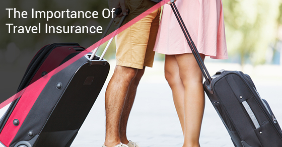 The Importance Of Travel Insurance