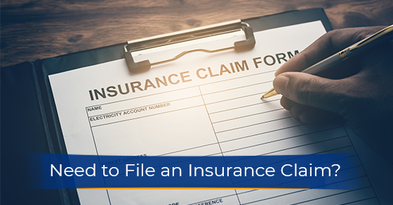 Need to File an Insurance Claim? Here's What You Need to Know