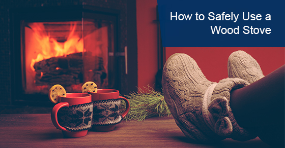 Tips to safely use a wood stove