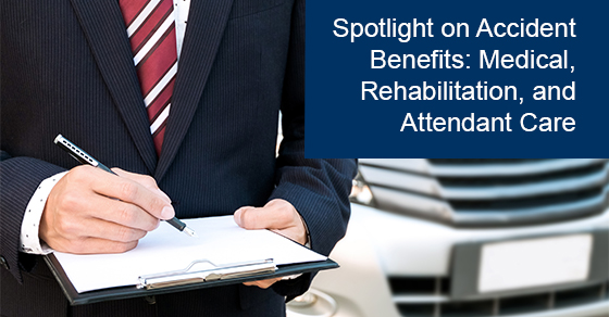 Accident Benefits: Medical, Rehabilitation, and Attendant Care